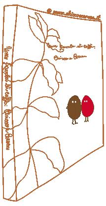Una favola di caffè Chicco e Cereza